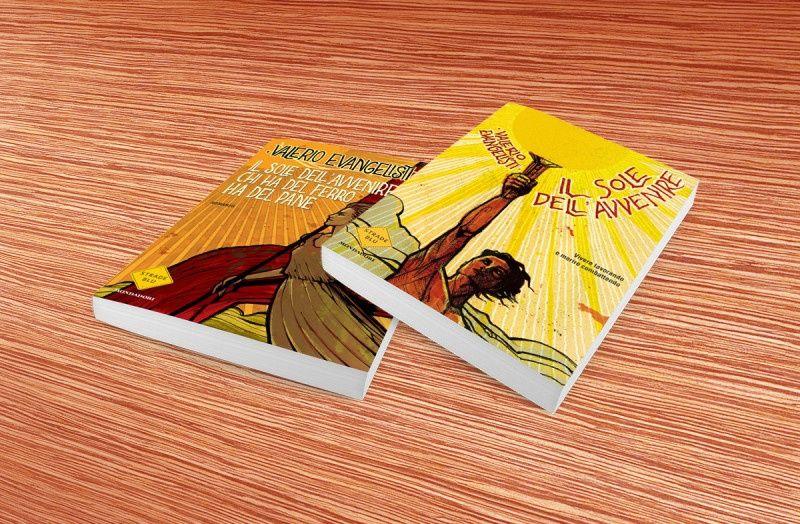 Mondadori Libri – Collana: Strade blu – Autore: Valerio Evangelisti – Ciclo Il sole dell'avvenire
